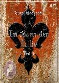 ebook: Im Bann der Lilie 3