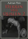 eBook: Herrin der Qualen - Teil 2