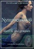eBook: Nymphenschoß - lustvoll und grausam
