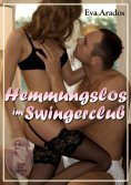 eBook: Hemmungslos im Swingerclub