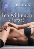 eBook: Ich will euch - jetzt!