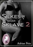eBook: Silkes neuer Sklave 2
