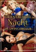 eBook: Orientalische Nacht im Swingerclub