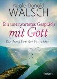 eBook: Ein unerwartetes Gespräch mit Gott