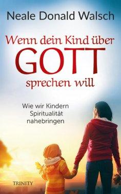 eBook: Wenn dein Kind über Gott sprechen will
