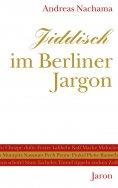eBook: Jiddisch im Berliner Jargon
