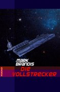 ebook: Mark Brandis - Die Vollstrecker