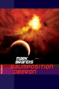 ebook: Mark Brandis - Raumposition Oberon