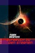 ebook: Mark Brandis - Aufbruch zu den Sternen