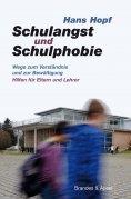 eBook: Schulangst und Schulphobie