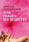 eBook: Was Frauen Sex bedeutet