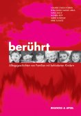 eBook: Berührt - Alltagsgeschichten von Familien mit behinderten Kindern