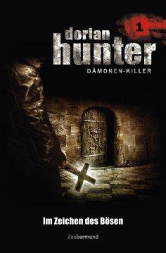 ebook: Dorian Hunter 1 - Im Zeichen des Bösen