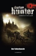 eBook: Dorian Hunter 3 - Der Folterknecht