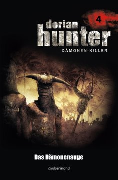 eBook: Dorian Hunter 4 - Das Dämonenauge