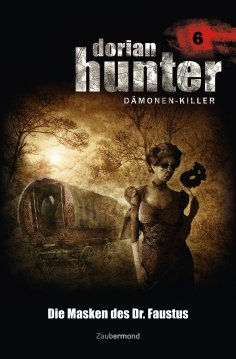 ebook: Dorian Hunter 6 - Die Masken des Dr. Faustus
