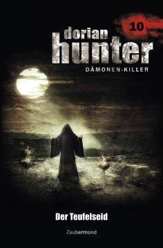 eBook: Dorian Hunter 10 - Der Teufelseid
