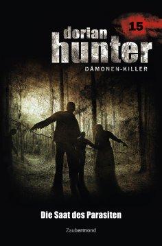 ebook: Dorian Hunter 15 - Die Saat des Parasiten
