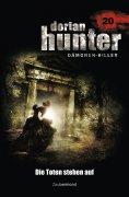 eBook: Dorian Hunter 20 - Die Toten stehen auf