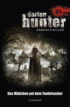 ebook: Dorian Hunter 21 - Das Mädchen auf dem Teufelsacker
