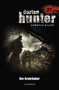 ebook: Dorian Hunter 27 - Der Grabräuber