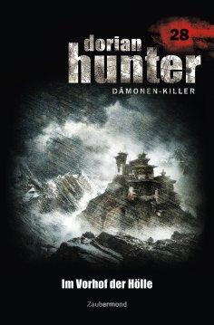 ebook: Dorian Hunter 28 - Im Vorhof der Hölle