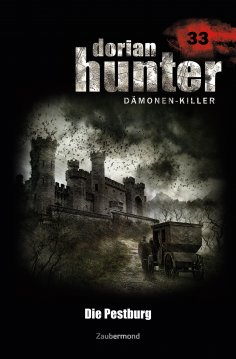 ebook: Dorian Hunter 33 - Die Pestburg