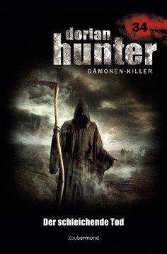 ebook: Dorian Hunter 34 - Der schleichende Tod