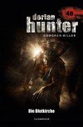 eBook: Dorian Hunter 48 – Die Blutkirche