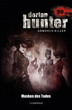ebook: Dorian Hunter 50 – Masken des Todes