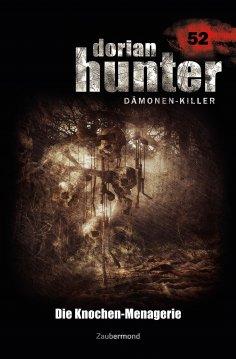 ebook: Dorian Hunter 52 – Die Knochen-Menagerie