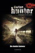 eBook: Dorian Hunter 53 – Die dunkle Eminenz