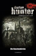 eBook: Dorian Hunter 77 – Die Knochenkirche