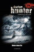 eBook: Dorian Hunter 79 – Unter dem Eis