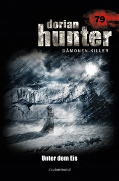eBook: Dorian Hunter 79 – Unter dem Eis