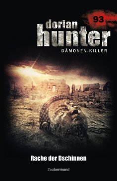 eBook: Dorian Hunter 93 - Rache der Dschinnen