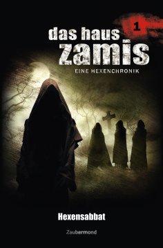 eBook: Das Haus Zamis 1 - Hexensabbat