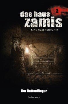 ebook: Das Haus Zamis 2 - Der Rattenfänger