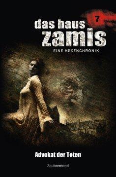 eBook: Das Haus Zamis 7 - Advokat der Toten