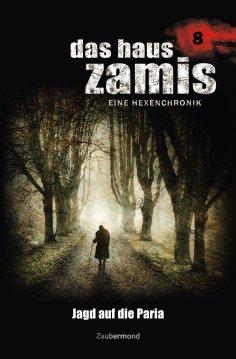 ebook: Das Haus Zamis 8 - Jagd auf die Paria