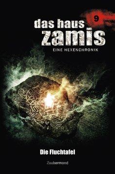 eBook: Das Haus Zamis 9 - Die Fluchtafel