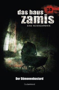 ebook: Das Haus Zamis 10 - Der Dämonenbastard