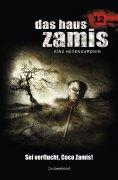 ebook: Das Haus Zamis 12 - Sei verflucht, Coco Zamis!