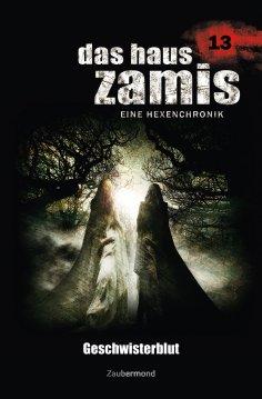 eBook: Das Haus Zamis 13 - Geschwisterblut