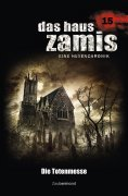 ebook: Das Haus Zamis 15 - Die Totenmesse