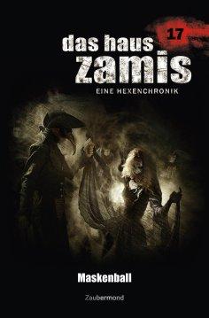 ebook: Das Haus Zamis 17 - Maskenball