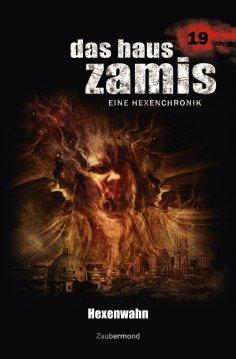 ebook: Das Haus Zamis 19 - Hexenwahn