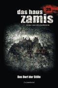 eBook: Das Haus Zamis 25 - Das Dorf der Stille
