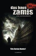 eBook: Das Haus Zamis 33 - Töte Dorian Hunter!