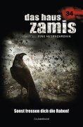 ebook: Das Haus Zamis 34 - Sonst fressen dich die Raben!